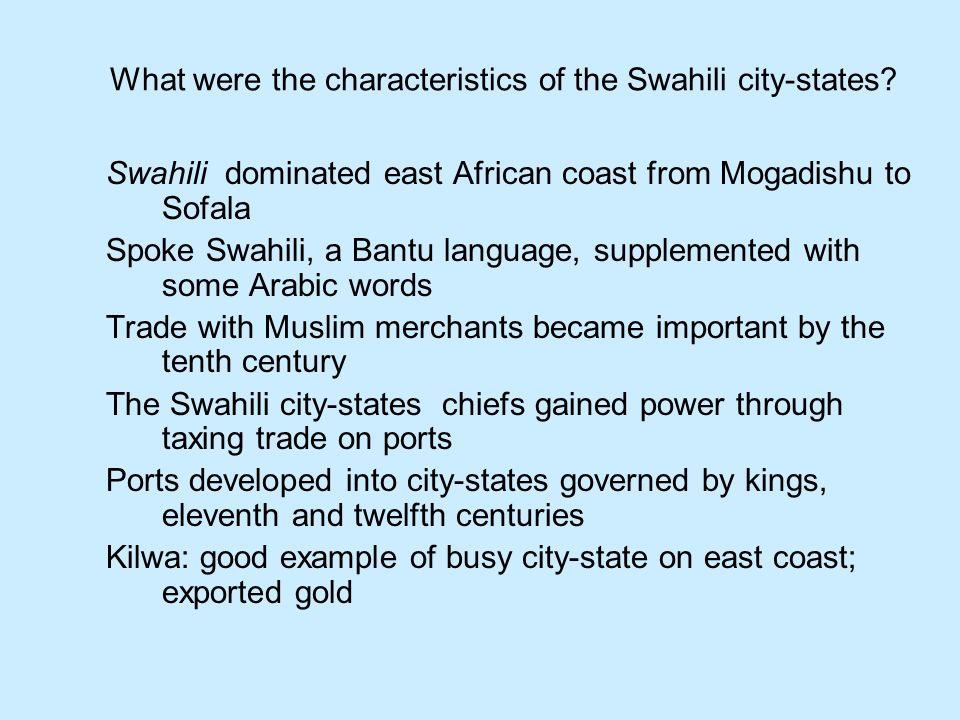 What were the characteristics of the Swahili city-states
