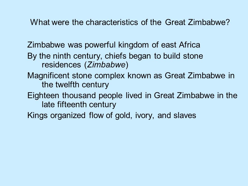 What were the characteristics of the Great Zimbabwe