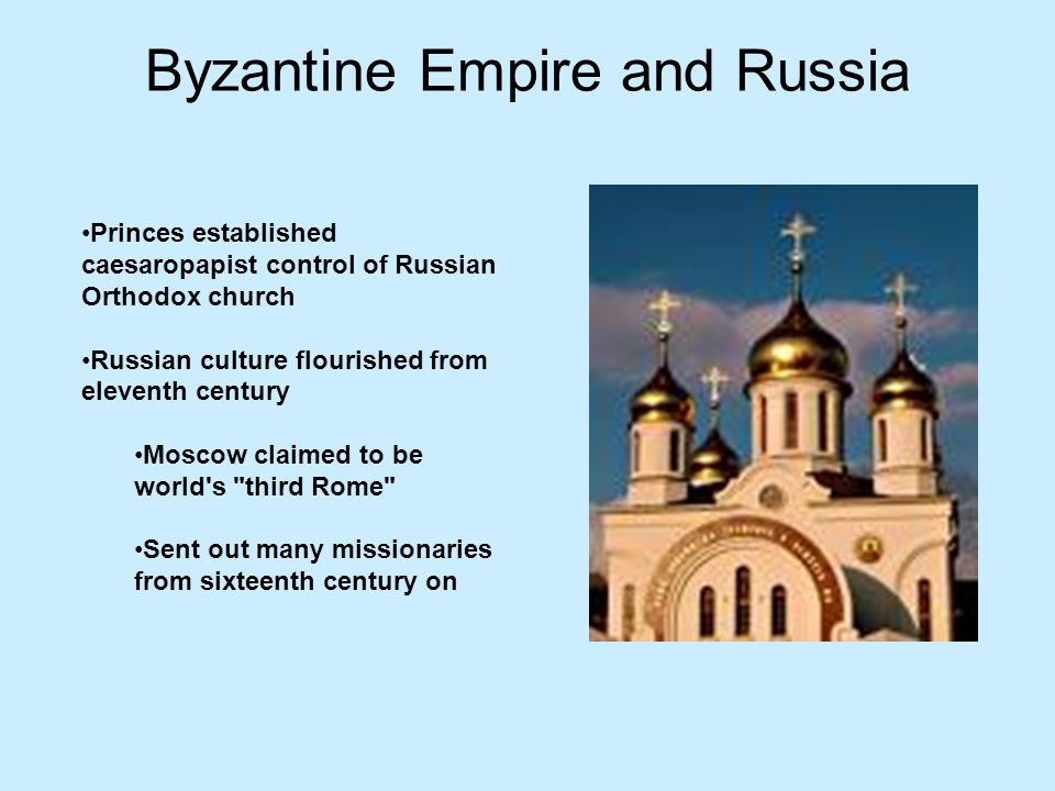 Byzantine Empire and Russia