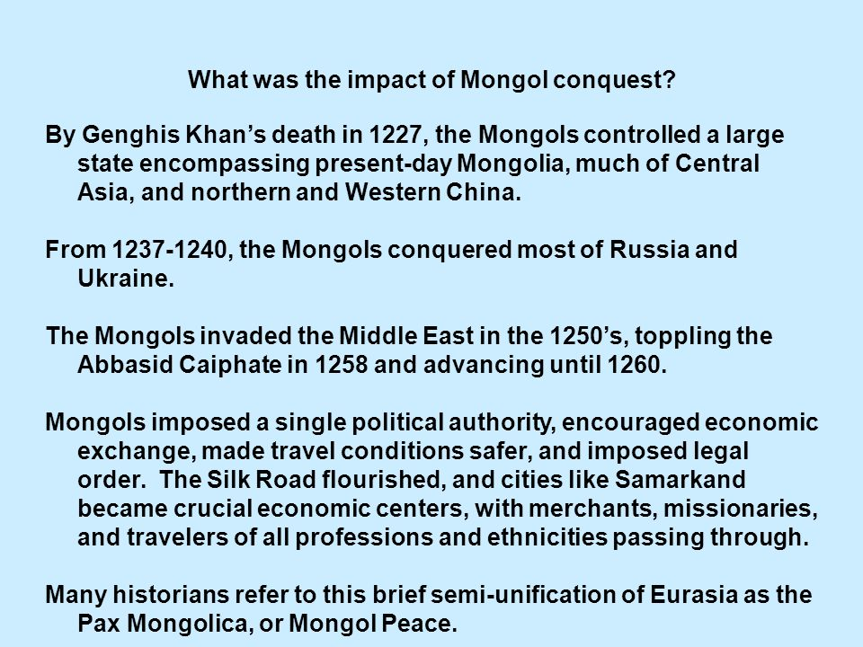 What was the impact of Mongol conquest