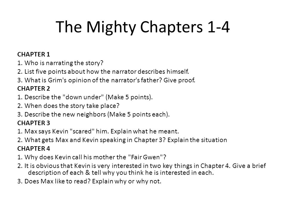 The Mighty Chapters 1-4