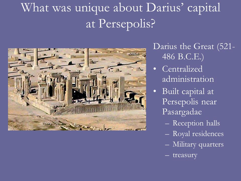 What was unique about Darius' capital at Persepolis