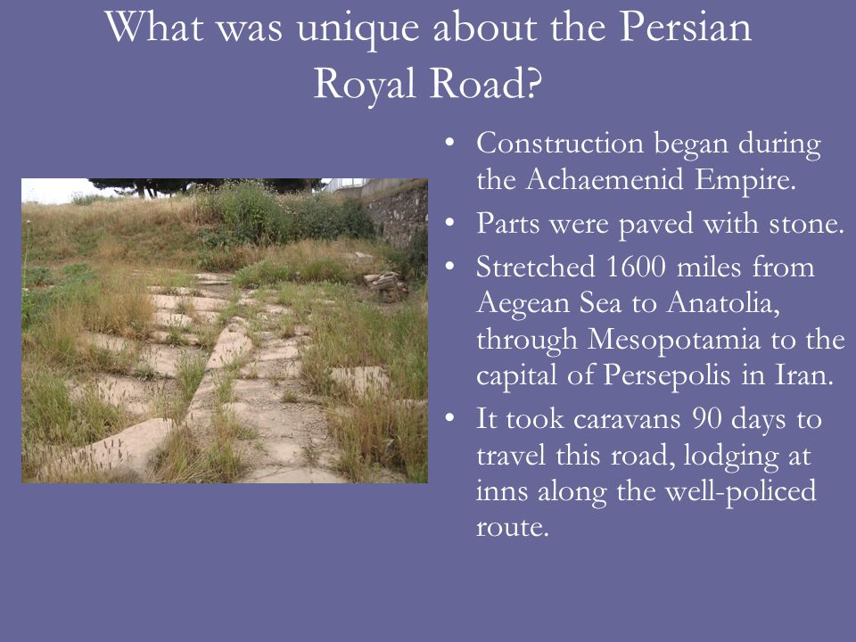 What was unique about the Persian Royal Road