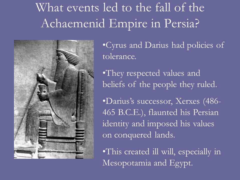 What events led to the fall of the Achaemenid Empire in Persia