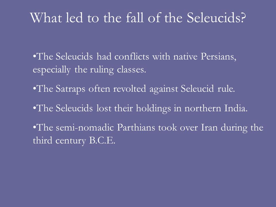 What led to the fall of the Seleucids