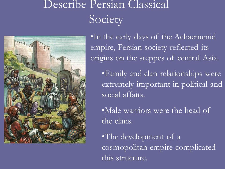 Describe Persian Classical Society