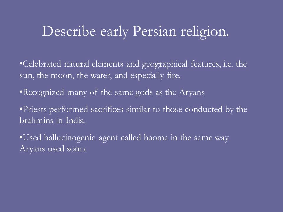 Describe early Persian religion.