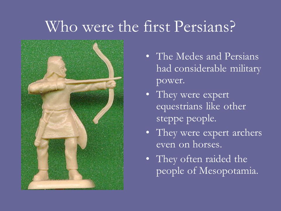 Who were the first Persians