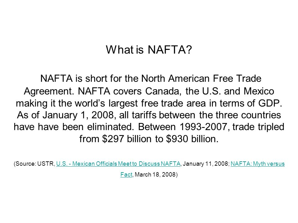 What Is Nafta Nafta Is Short For The North American Free Trade
