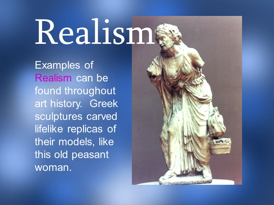 Realism In Art What Can That Possibly Mean Ppt Download