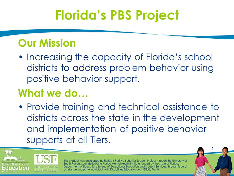 Florida's PBS Project Our Mission What we do…