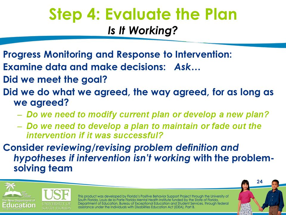 Step 4: Evaluate the Plan Is It Working