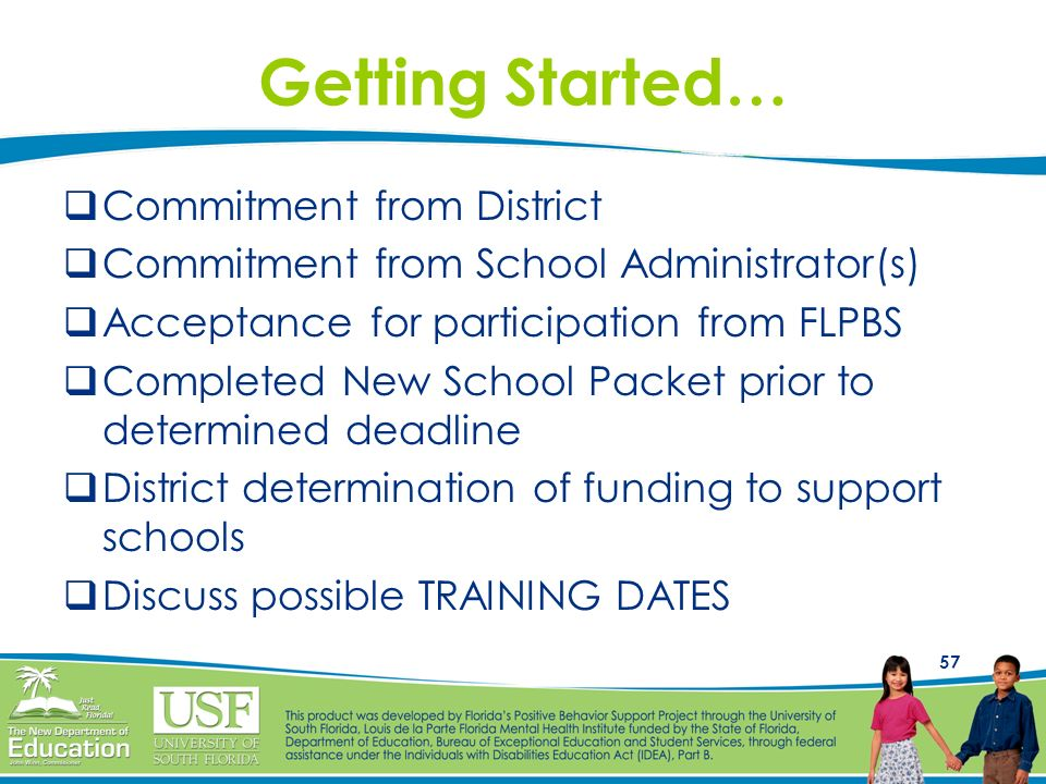 Getting Started… Commitment from District