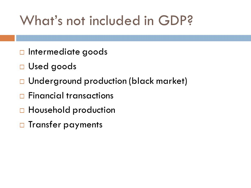 What's not included in GDP