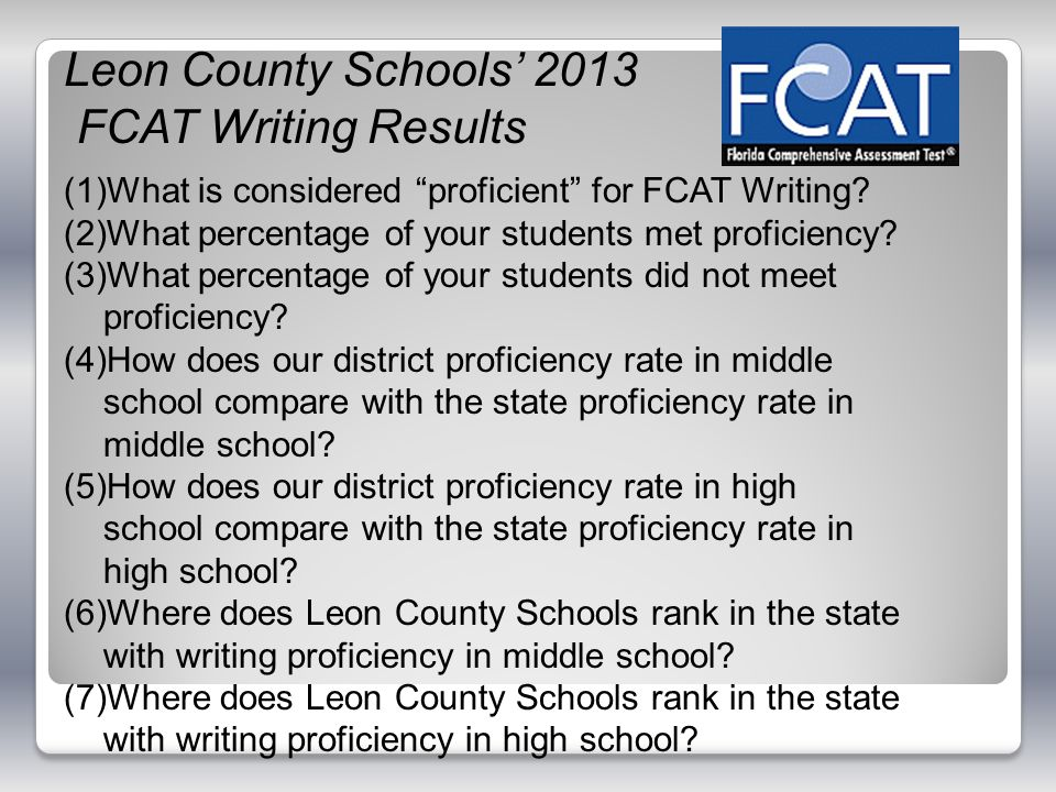 Leon County Schools' 2013 FCAT Writing Results