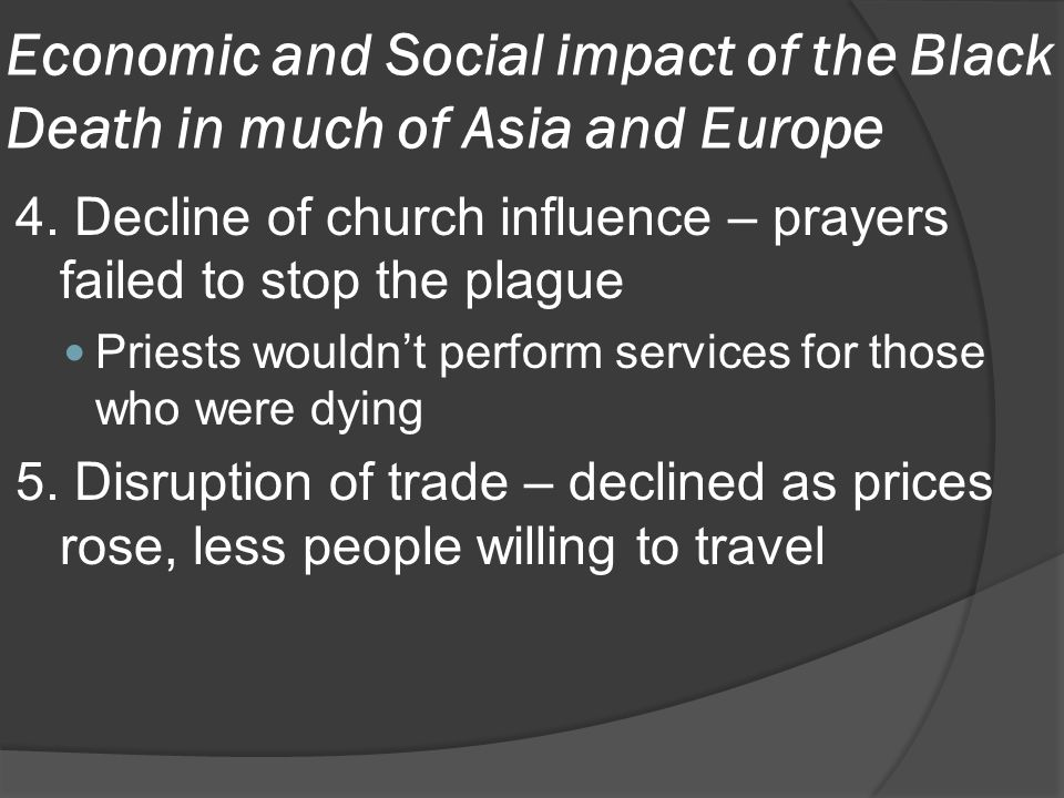 Economic and Social impact of the Black Death in much of Asia and Europe