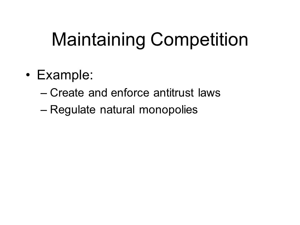 Maintaining Competition