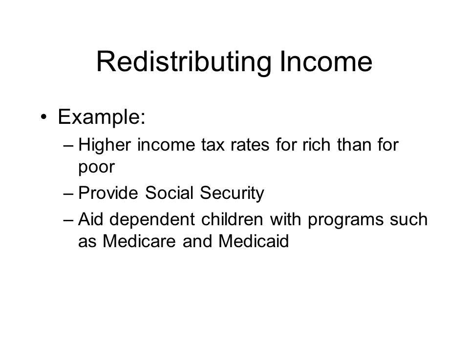 Redistributing Income