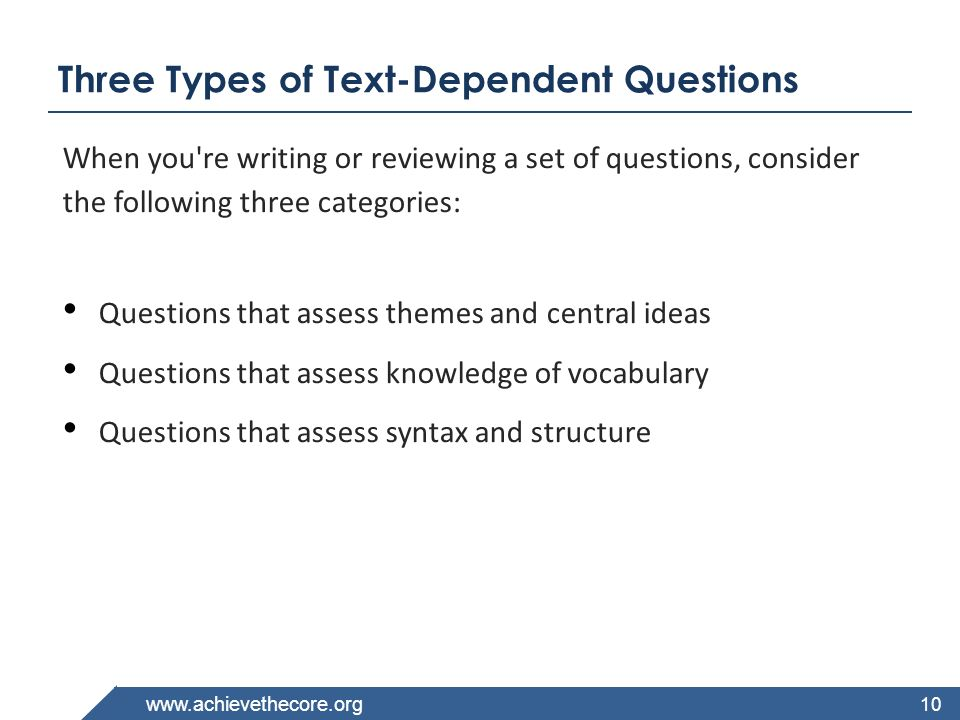 Three Types of Text-Dependent Questions