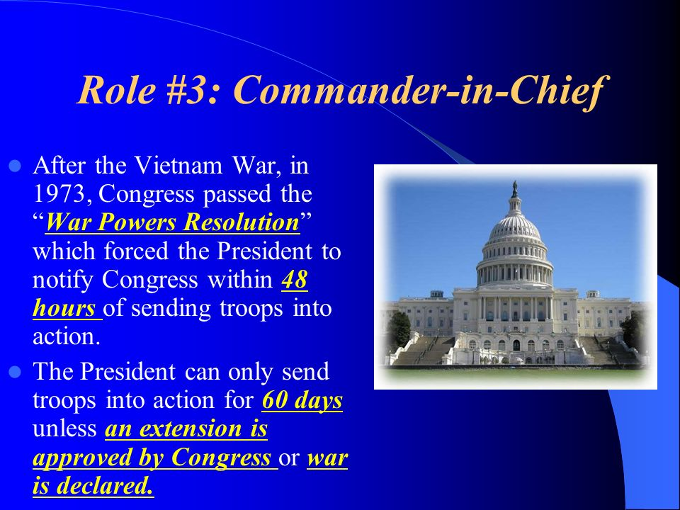 Role #3: Commander-in-Chief