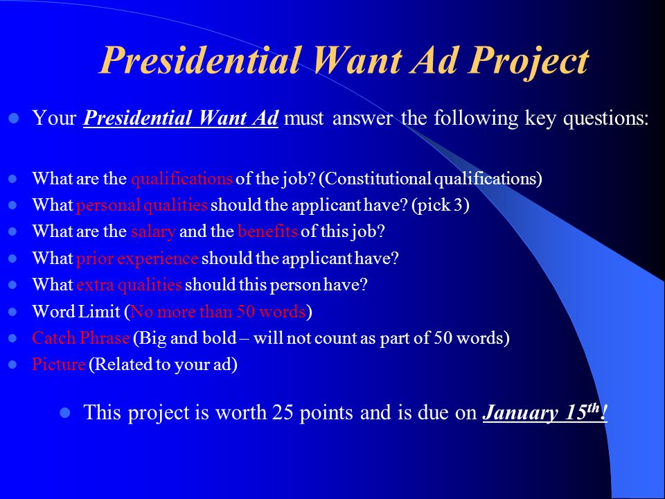 Presidential Want Ad .000 Presidential Want Ad Project