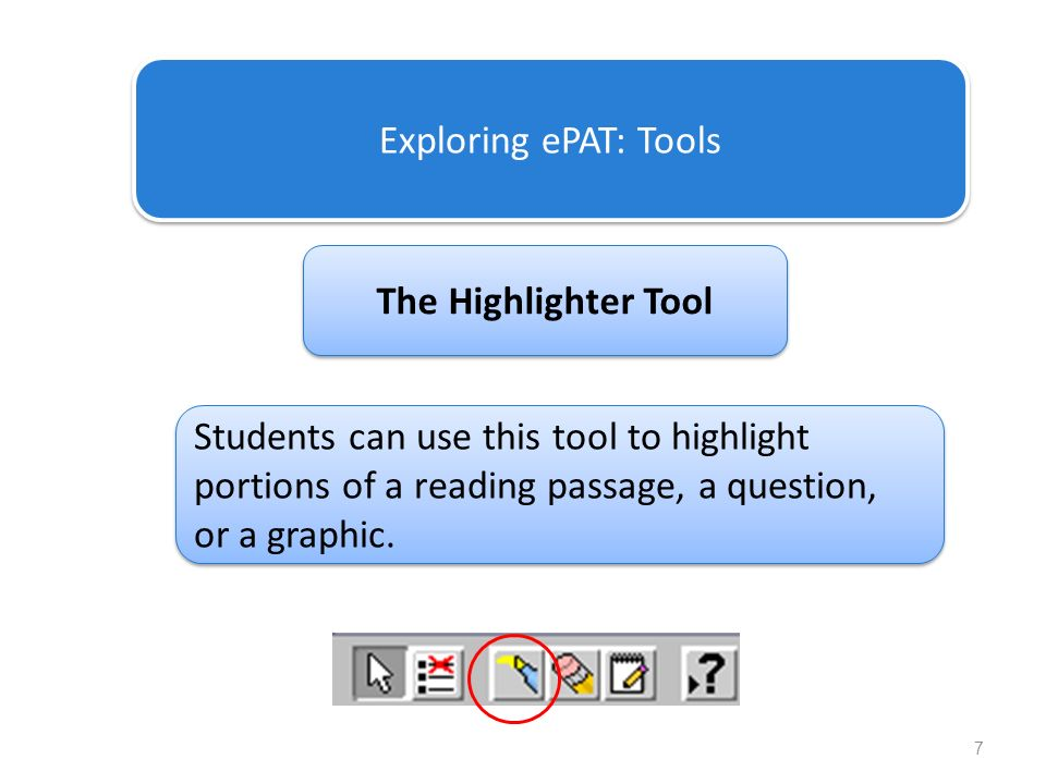Exploring ePAT: Tools The Highlighter Tool.