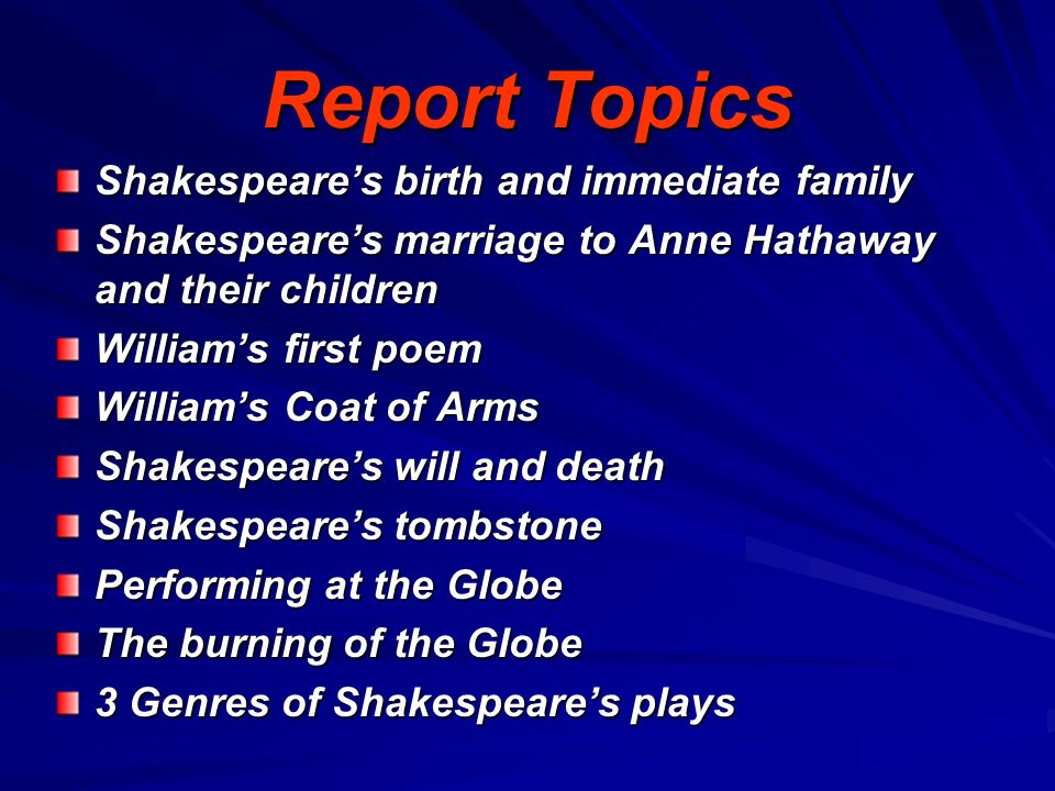 Report Topics Shakespeare's birth and immediate family