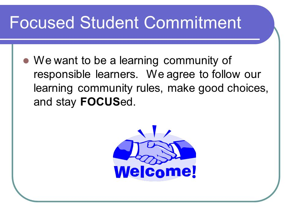Focused Student Commitment