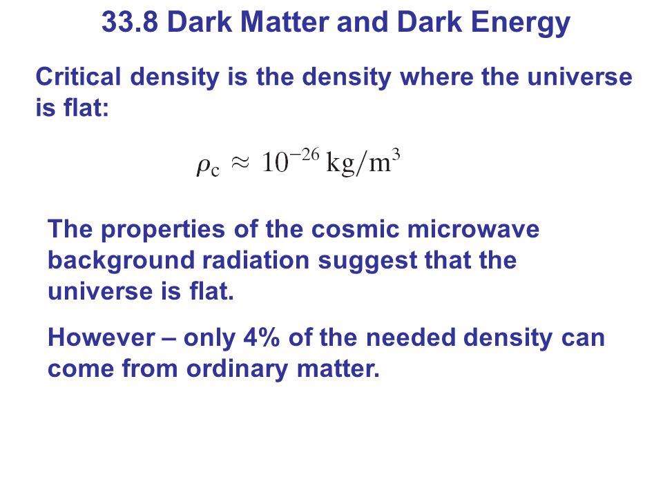33.8 Dark Matter and Dark Energy