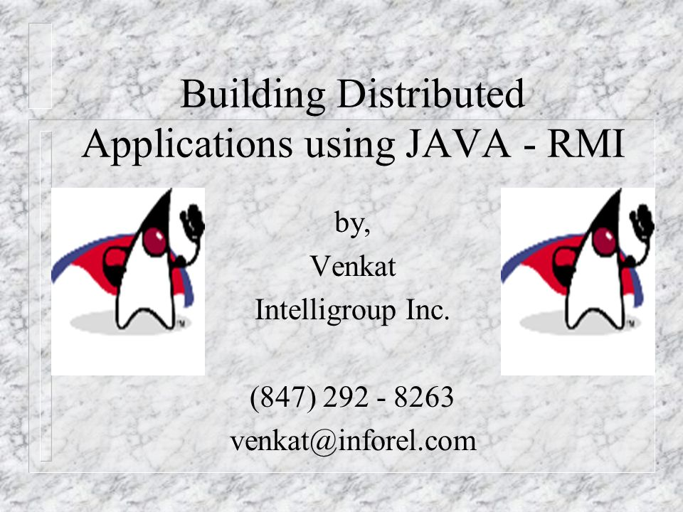 Building Distributed Applications using JAVA - RMI