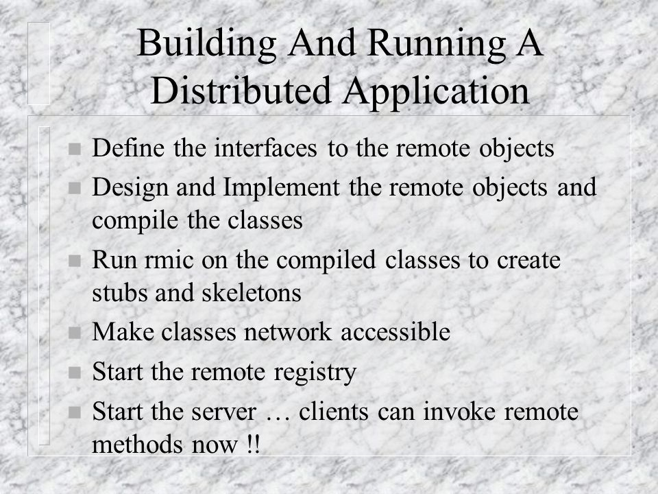 Building And Running A Distributed Application