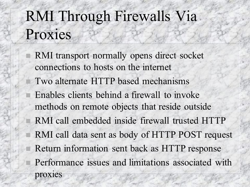RMI Through Firewalls Via Proxies