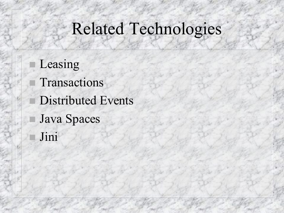 Related Technologies Leasing Transactions Distributed Events