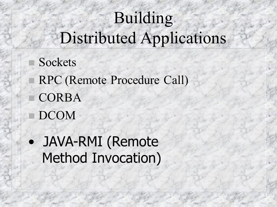 Building Distributed Applications