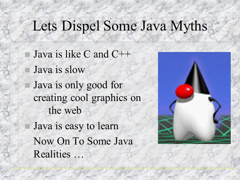 Lets Dispel Some Java Myths