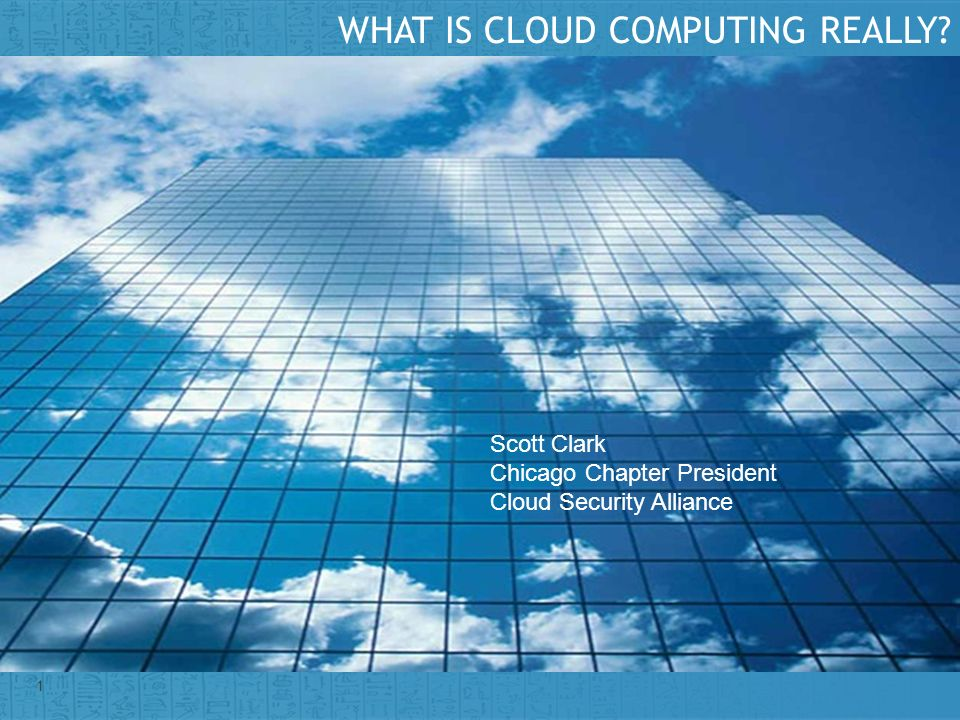 WHAT IS CLOUD COMPUTING REALLY
