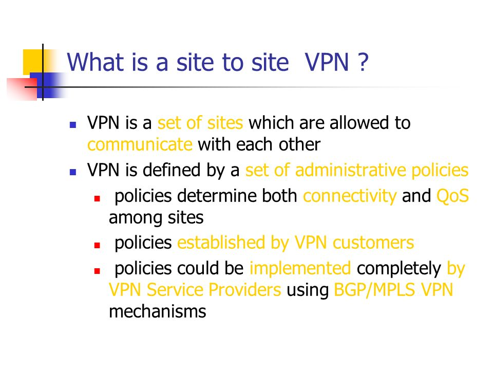 What is a site to site VPN