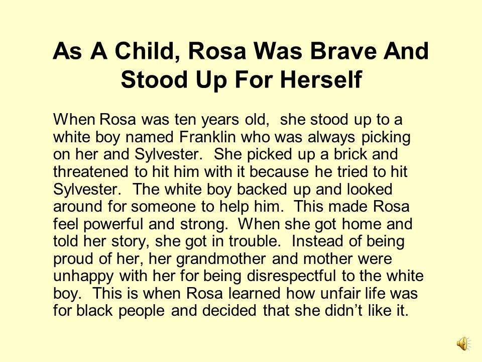 As A Child, Rosa Was Brave And Stood Up For Herself