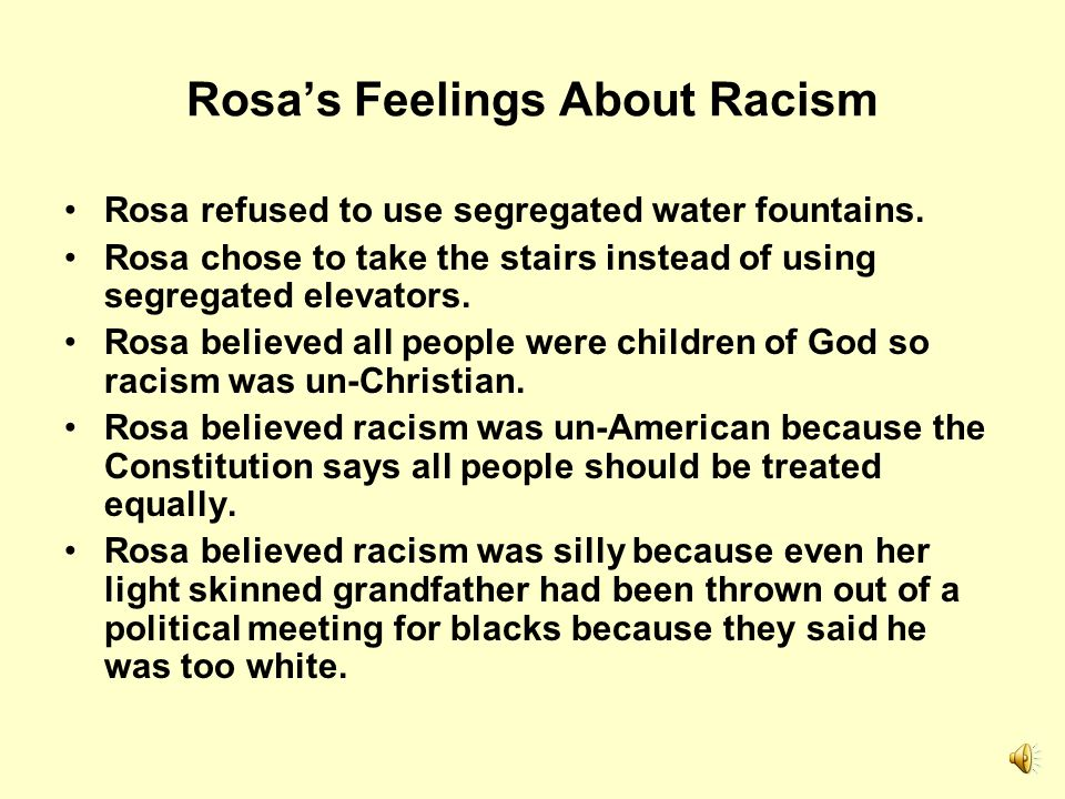 Rosa's Feelings About Racism