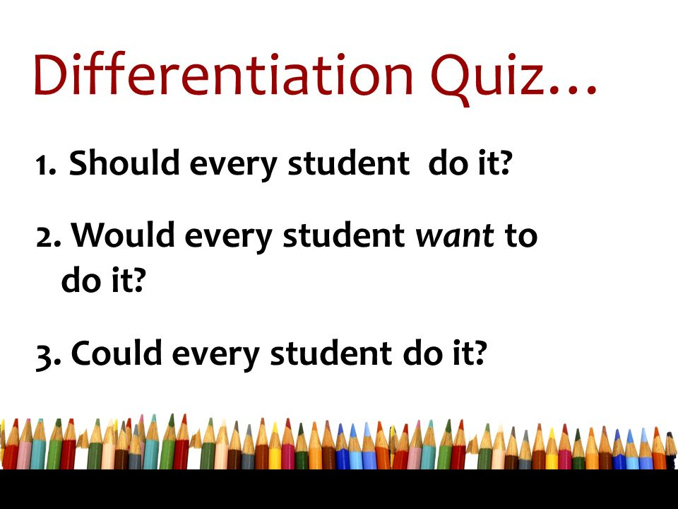 Differentiation Quiz…