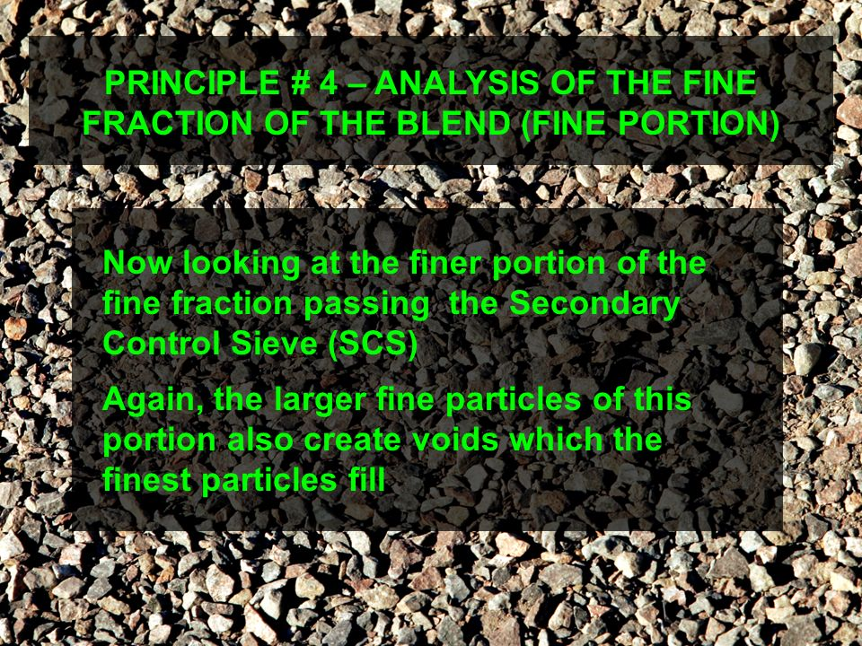 PRINCIPLE # 4 – ANALYSIS OF THE FINE FRACTION OF THE BLEND (FINE PORTION)
