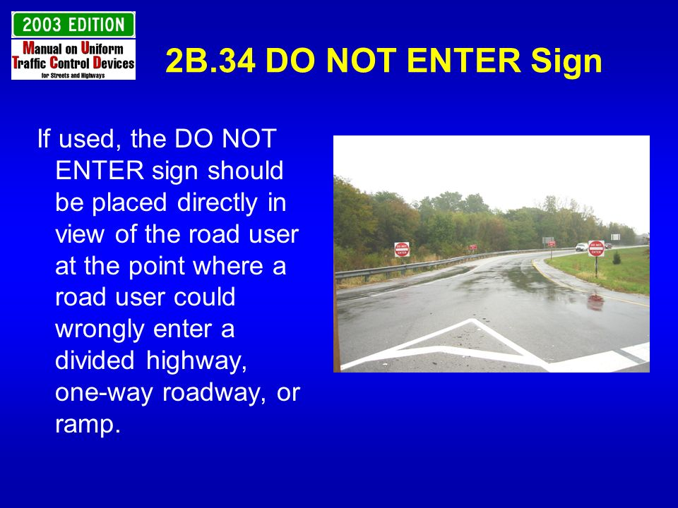2B.34 DO NOT ENTER Sign