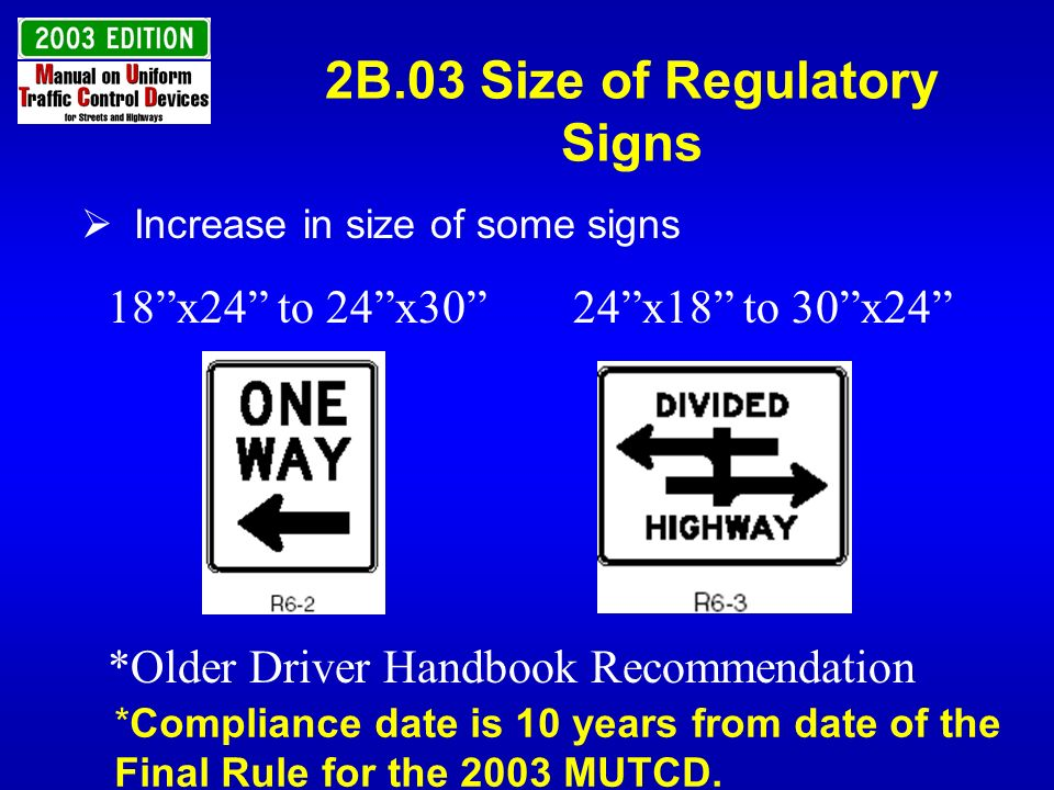 2B.03 Size of Regulatory Signs