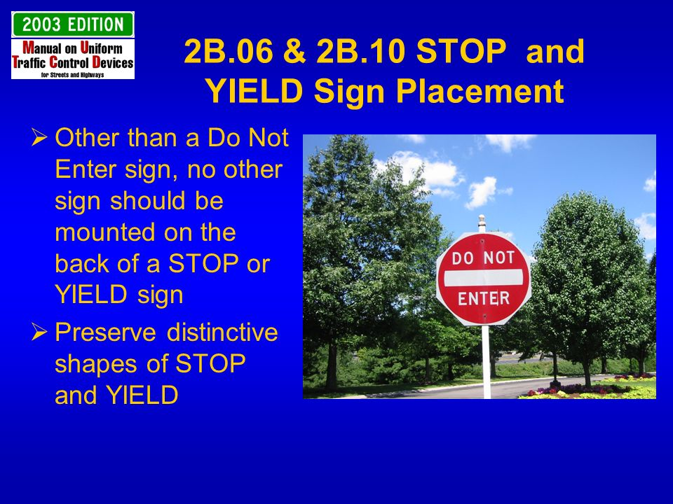 2B.06 & 2B.10 STOP and YIELD Sign Placement