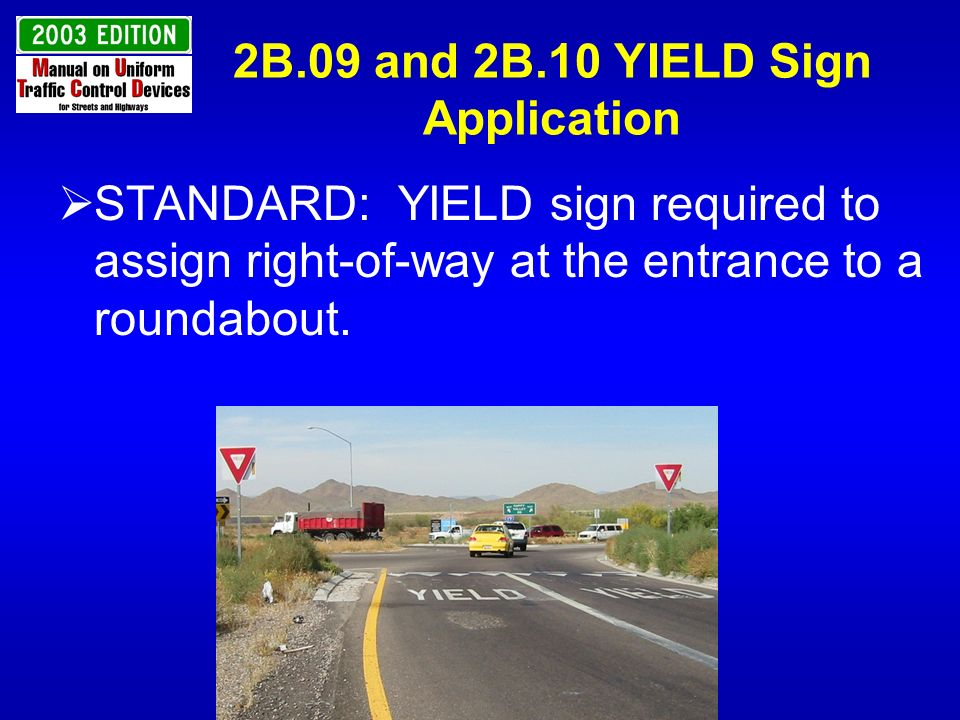 2B.09 and 2B.10 YIELD Sign Application