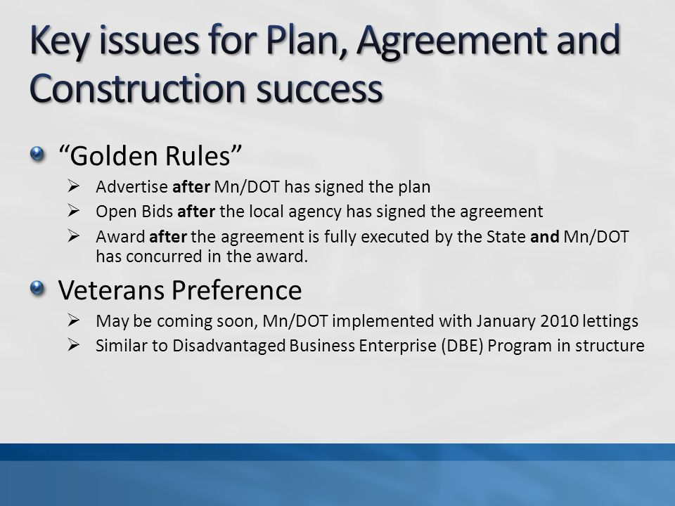 Key issues for Plan, Agreement and Construction success