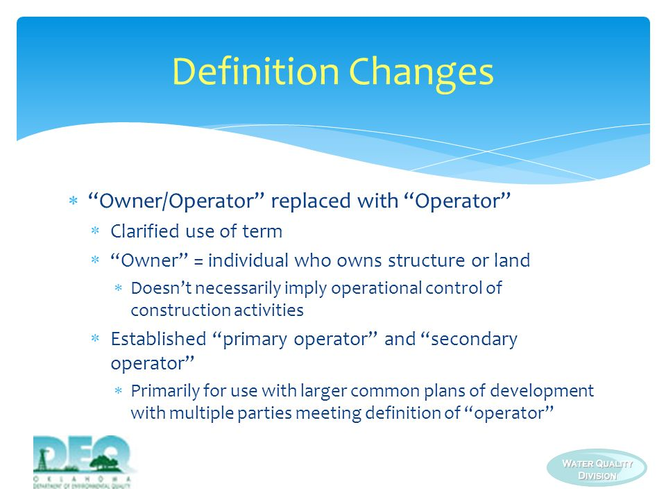 Definition Changes Owner/Operator replaced with Operator