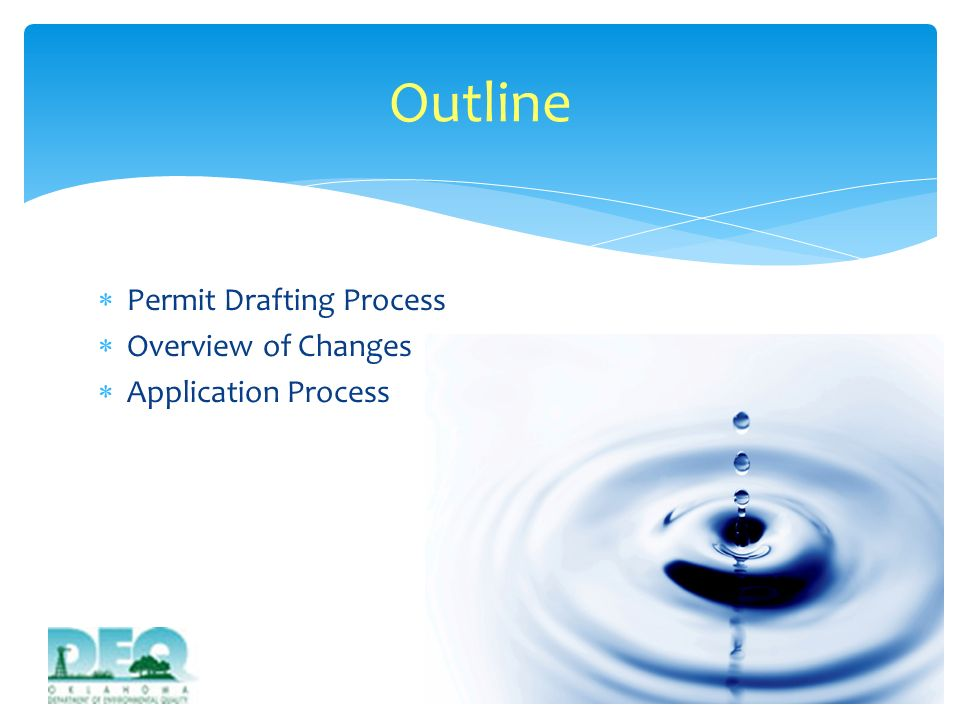 Outline Permit Drafting Process Overview of Changes
