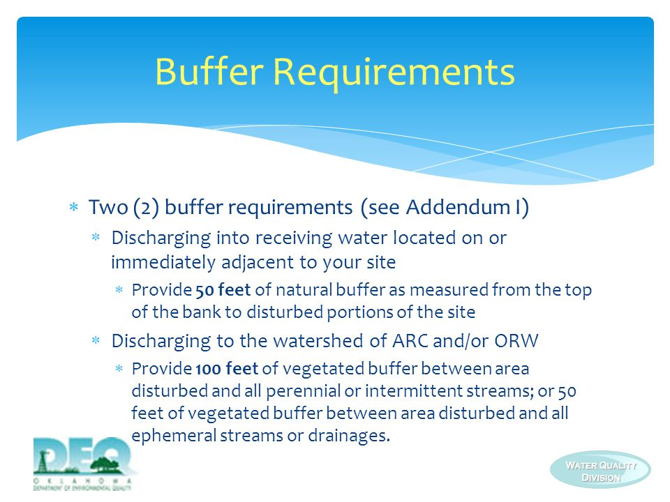 Buffer Requirements Two (2) buffer requirements (see Addendum I)