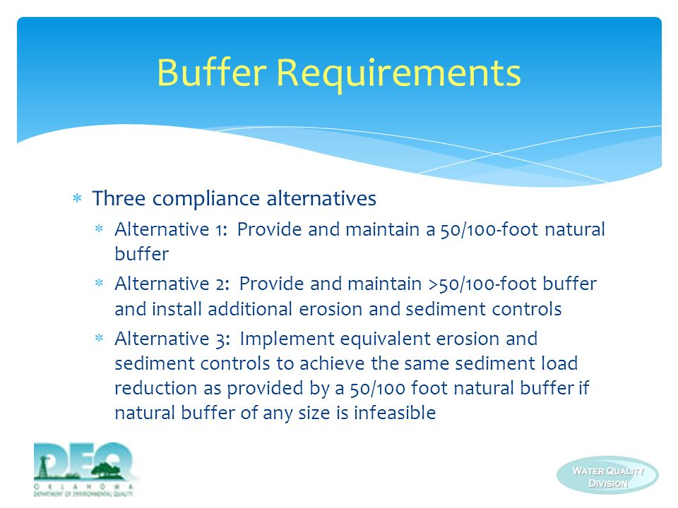 Buffer Requirements Three compliance alternatives
